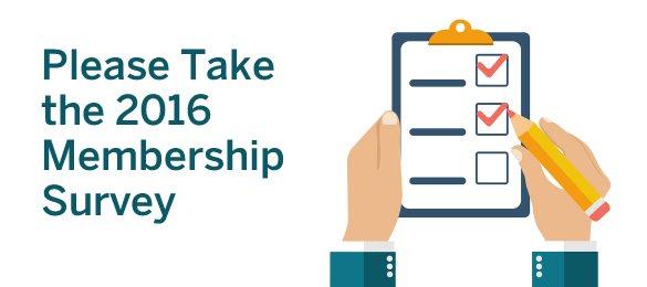 Please take the 2016 Membership Survey