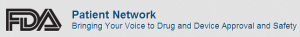 Patient Network - Bringing Your Voice to Drug and Device Approval and Safety