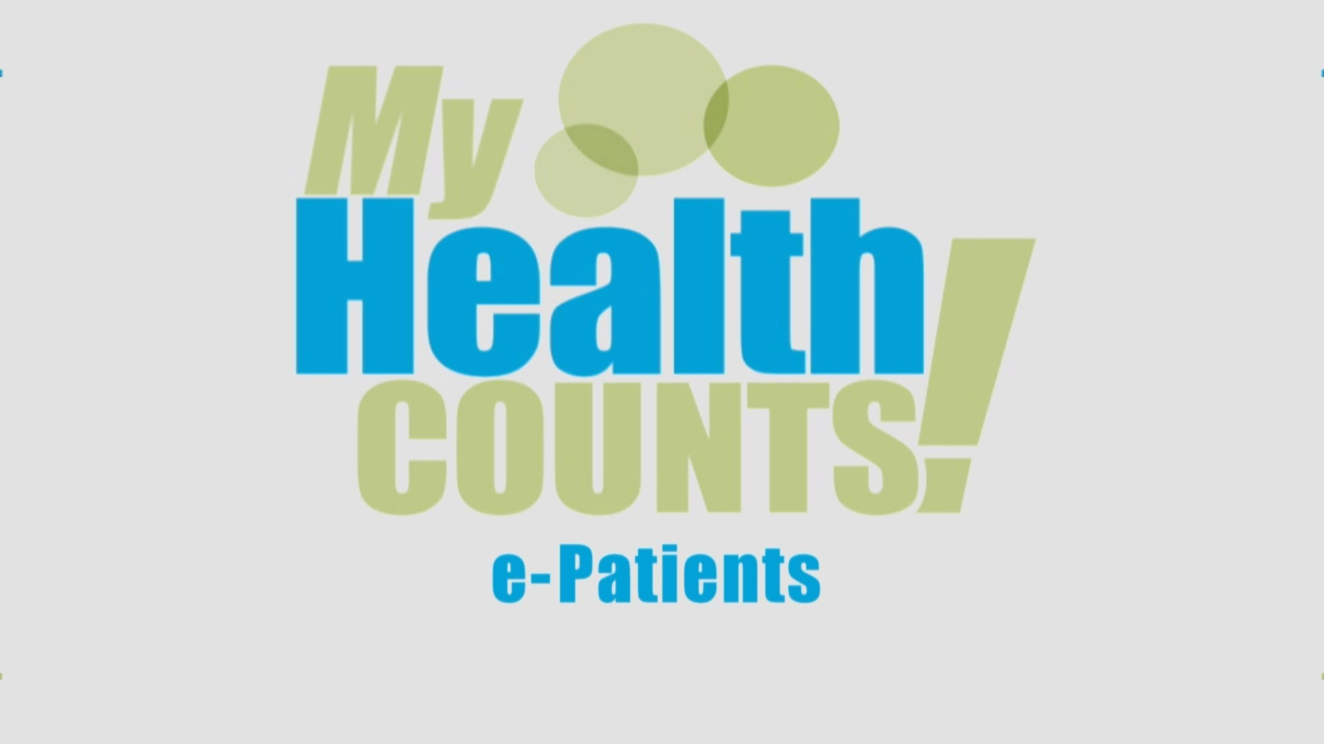 """""""My Health Counts: e-Patients"""" (coming soon from WNED, PBS Buffalo!)"""