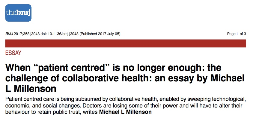 """Millenson in BMJ: When """"patient centred"""" is no longer enough: the challenge of collaborative health"""