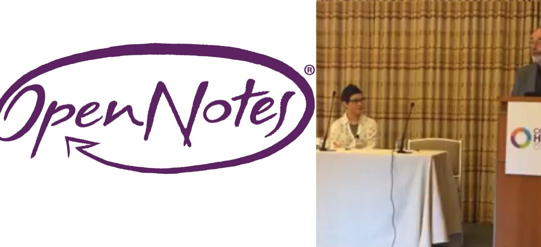 """""""Transforming the Culture of Care"""" Keynote 1: OpenNotes"""
