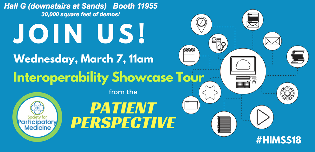 """Join SPM's """"Patient Perspectives"""" interop tour at #HIMSS18 (11 am Weds)"""