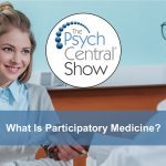 """Psych Central podcast: """"We often feel very isolated, but we have a lot more in common than we realize."""""""