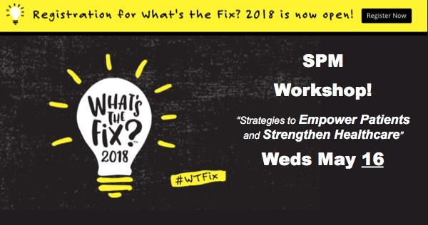 """Join SPM's workshop May 16 at """"What's The Fix?"""" at Dell Medical School. Free registration!"""