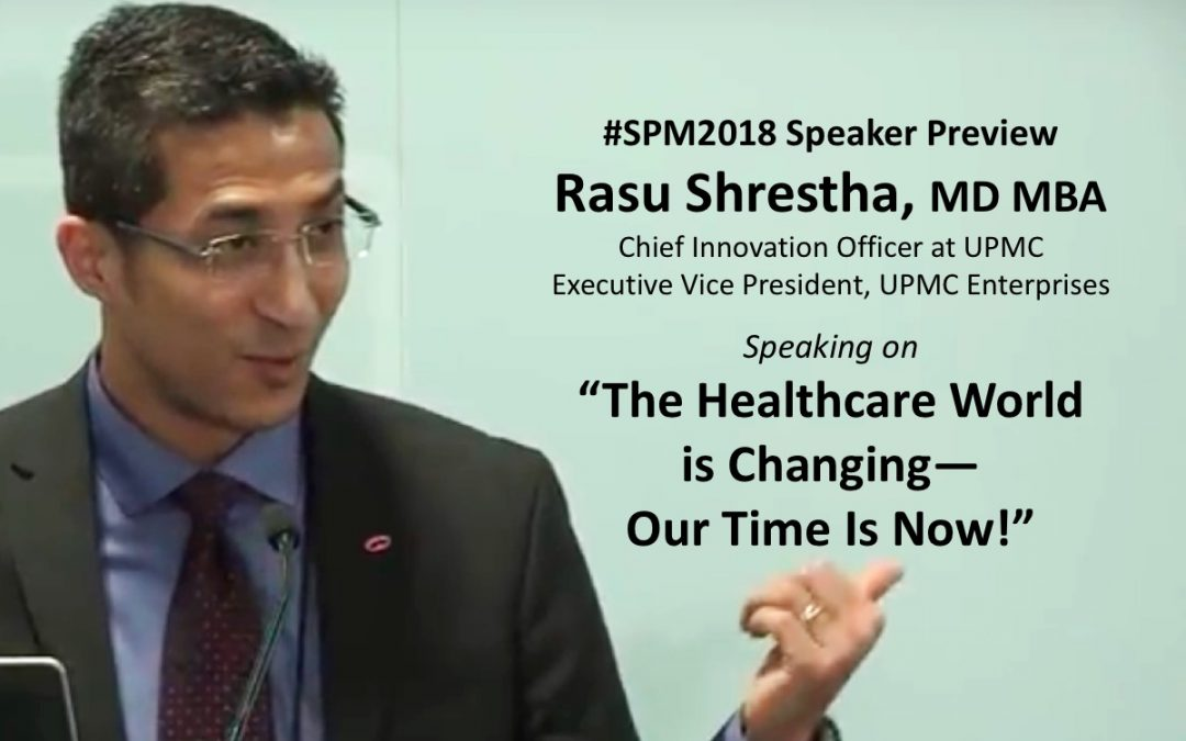 """#SPM2018 speaker @RasuShrestha: """"Let's move from paternalism to where the patient is a true participant"""""""
