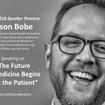 """#SPM2018 speaker preview – Jason Bobe: """"The future of medicine begins with the patient"""""""