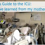 A Family's Guide to the ICU: Series Introduction