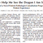 """""""Help me see the dragon I'm slaying"""": pathologists meeting directly with patients"""