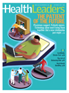 "Health Leaders cover Sept 2009 ""The Patient of the Future"""